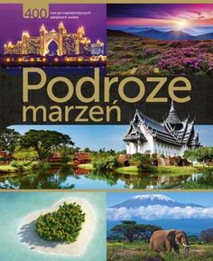 Ta książka pozwoli Wam wybrać się w podróż marzeń, nie ruszając się z domu :)