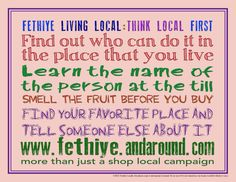 More than just a shop local campaign!  ...smell the fruit before you buy.