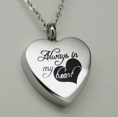 ALWAYS IN MY HEART CREMATION JEWELRY ALWAYS HEART URN NECKLACE MEMORIAL KEEPSAKE