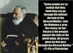 St Pio on the rosary www.religiousbookshelf.org