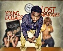 @YoungDollarz336 » Lost Memories [Mixtape]