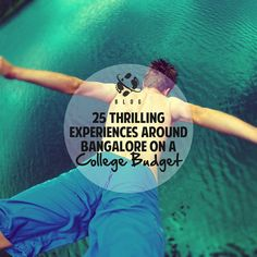 To find that perfect balance between an exciting experience and a reasonable cost can be a mammoth of a challenge. Making your task easier, we list 25 thrilling experiences around Bangalore on a college budget. …