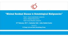 An Event on Minimal Residual in Malignancies is going to Organized by on February. Multiple Myeloma, Hematology, Lab, February, Minimal, Organization, Getting Organized, Organisation, Labs