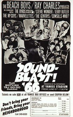 Soundblast '66 at Yankee Stadium in New York, on June 10th; with Ray Charles, The Cowsills, The McCoys, The Marvelettes, The Byrds, Jerry Butler, Stevie Wonder, and The Jimo Tamos Orchestra. Ray Charles and the Beach Boys were saved until the last; The Gentrys and the Guess Who are billed but presumably do not appear.