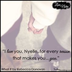 Love Note: Cal to Nyelle – What If by @becdonovan