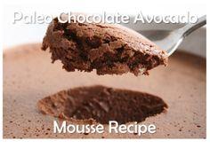 Recipe The Paleo Diet Chocolate Avocado Mousse