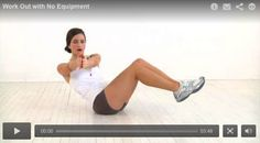 The No-Equipment Workout: Do this anywhere, anytime to sculpt a super-fit body!