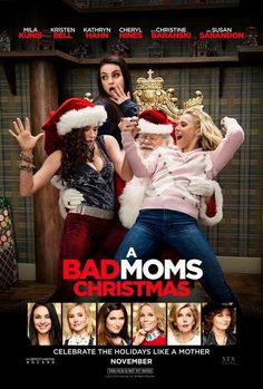 A Bad Moms Christmas 2017 full Movie HD Free Download DVDrip