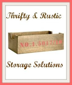 Thrifty and rustic storage solutions  #storage #thrifty #rustic