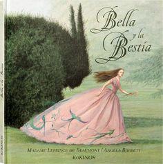 Angela Barret. Bella y la Bestia. Editorial Kókinos