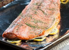 Grilled Lemon-Dill Sockeye Salmon, or How to Grill Fish Without it Sticking to the Grill #glutenfree #grainfree #kitchenhacks #seafood #salmonrecipe