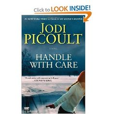 Jodi Picoult  Handle with Care: A Novel