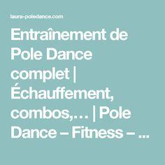 Entraînement de Pole Dance complet   Échauffement, combos,…   Pole Dance – Fitness – Healthylife
