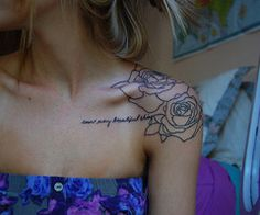 I'm not into tattoos but I have often thought IF I did, I would do the outline of a rose.