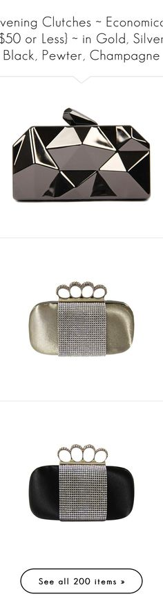 """""""Evening Clutches ~ Economical {$50 or Less} ~ in Gold, Silver, Black, Pewter, Champagne"""" by pwhiteaurora ❤ liked on Polyvore featuring bags, handbags, clutches, metallic purse, grey purse, gray handbags, hard clutch, gray purse, khaki and khaki handbag"""