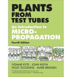 Plants from Test Tubes : An Introduction to Micropropagation - Lydiane Kyte