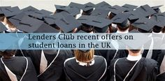 Get online student loans at Lenders Club in the UK. Visit here: http://goo.gl/tHZijc