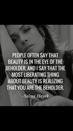 Isn't Salma Hayek just Beautiful