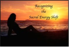 When effort is guided toward shifting the energy of the Sacral Chakra, the energy system's emotional, creative, and enjoyment centers are strengthened and balanced. There are clues at the sacral level that help us to know we have begun that shift.  Click to read more.