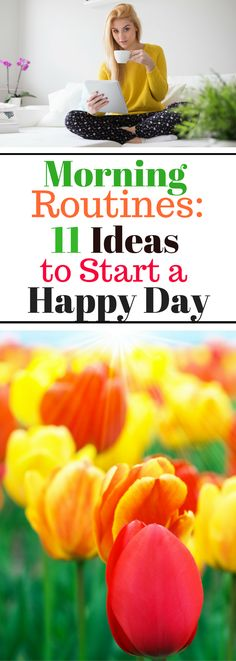 Morning Routines:  11 Ideas to Start a Happy Day