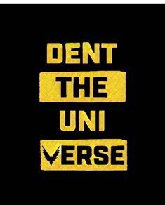 Dent the universe