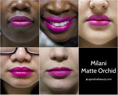 A Positive Beauty: Milani Moisture Matte Orchid Swatch on different skin tones.  A full review of Milani's 2015 Moisture Matte Lipsticks only on apositivebeauty.com!  Left to right: Glam, Confident, Passion, Orchid, Diva, Naked, Innocent #lipsticks #Milani #beautyreviews #makeup