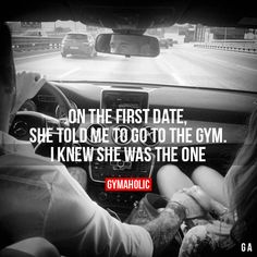 On The First Date, She Told Me To Go To The Gym