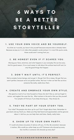 6 Ways To Be A Better Storyteller | Personal Growth & Development | Creative Writing | Authenticity | Blogging | Wholehearted Woman | How To Share Your Story Online | Branding