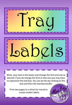 Rainbow Tray LabelsThese rainbow labels are perfect for student trays but can be used to label anything!Write your text in the boxes and change the font and size as desired. If you do change the font or...