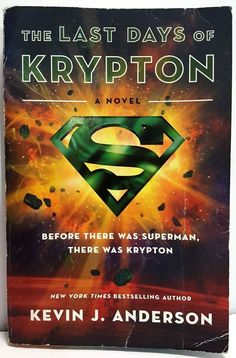 Kevin J. Anderson DC Comics, The Last Days of Krypton Paperback, Anderson Book