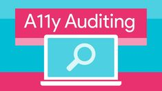 How I do an accessibility audit -- A11ycasts #11
