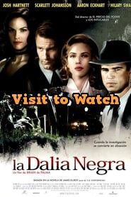 Hd La Dalia Negra 2006 Pelicula Completa En Espanol Latino Top Movies Good Movies Free Movies