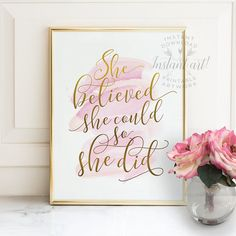 She believed she could, so she did! Printable art available immediately after purchase in 5x7, 8x10, 11x14, A4 and 16x20 sizes (JPG format). If