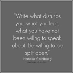 Write about what scares you.