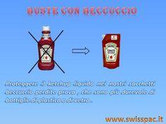 Proteggere il ketchup liquido nei nostri #Busteconbeccuccio perdite prova , che sono più durevole di bottiglie di plastica o di vetro .