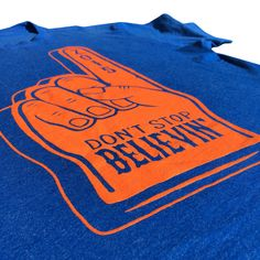 """Don't Stop Believin' In Baseball"" Foam finger Baseball Shirts, Mets Baseball, My Favorite Color, My Favorite Things, Ny Mets, Dont Stop, Fan Gear, Signages, Creative"