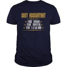 I Love COST ACCOUNTANT THE MAN THE MYTH THE LEGEND JOB TSHIRTS T shirts