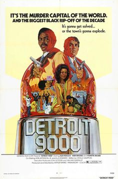 Detroit 9000 (1973) Another lesson just bc you're black, doesn't mean you know blaxploitation film. Definitely will have a summer reading list with literature that's not all CS.
