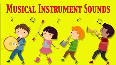 Musical Instruments Sounds For Kids ★ Part 1 ★ learn - school - preschool - kindergarten Music Lessons For Kids, Music Lesson Plans, Music For Kids, Preschool Songs, Kids Songs, Preschool Kindergarten, Kids Part, Elementary Music, Chant