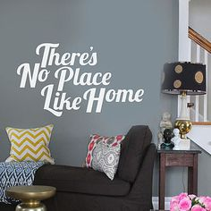 'There's No Place Like Home' Wall Sticker £16.80