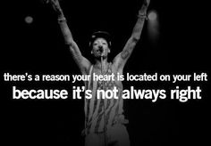 Love wiz khalifa ... This is his quote!! <33 x