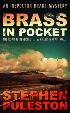 """Brass in Pocket:   Rock-N-Roll flavor to a murder mystery.  """"To be a rock and not to roll"""" !"""
