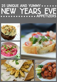 25 Unique and Yummy New Years Eve Appetizers