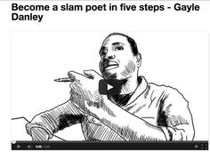 Teaching Slam Poetry http://ed.ted.com/lessons/become-a-slam-poet-in-five-steps-gayle-danley
