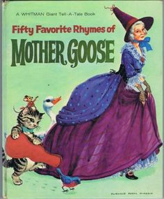 ''Fifty Favorite Rhymes of Mother GOOSE'', ill. Florence Sarah Winship ~ Whitman 1963 | eBay