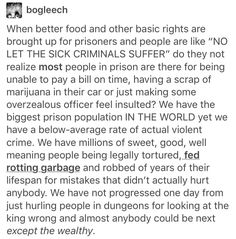 """If we legalized marijuana, ended """"for profit"""" prisons, stopped treating poverty like a crime, and actually penalized each individual crime instead of having """"blanket"""" sentencing, there wouldn't be a prison overpopulation problem."""