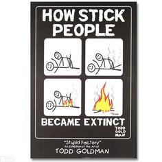 Todd Goldman - How Stick People Became Extinct | Qart.com fine art online