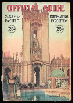 Panama Pacific Exposition 1915 Official Guide San Francisco CA