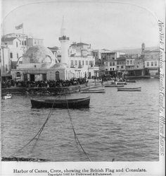 Harbor of Canea, Crete, showing the British flag and Consulate
