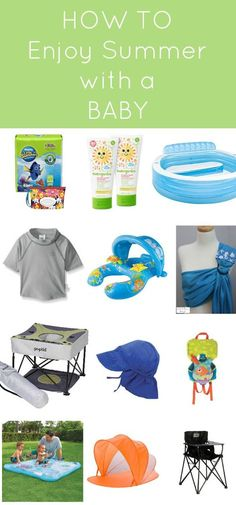 A great list of 12 must have items for spending the summer outdoors with your baby